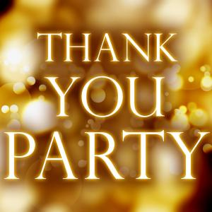 Thank you Party!