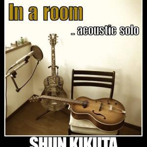 In a room _acoustic solo/菊田俊介 鑑賞♪