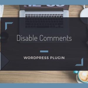 コメント機能を一括で無効にすることができる【Disable Comments】の使い方