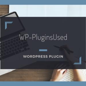 使用中のプラグインを投稿内にリスト表示する【WP-PluginsUsed】の使い方