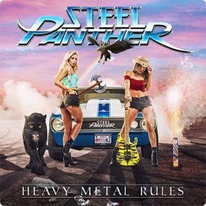 Steel Panther:Heavy Metal Rules ~俺たちがメタルのルールになる~