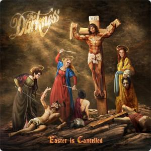 The Darkness:EASTER IS CANCELLED ~死んでも新しく生まれる~