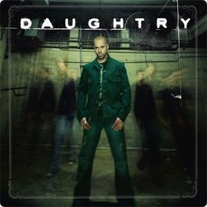 Daughtry:セルフタイトルアルバム ~強烈過ぎなファーストインパクト~