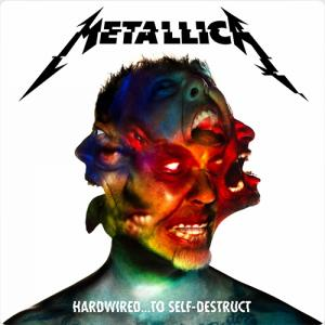 Metallica:Hardwired…To Self-Destruct ~破壊へと突き進む道しるべ~
