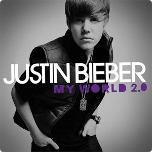 Justin Bieber:My World 2.0 ~愛するこの気持ちを君に伝えたい~