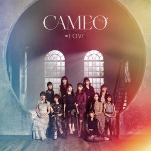 =LOVE:CAMEO ~私がいつも同じだと思ったら違うんだから…~