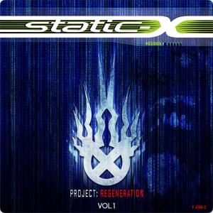 STATIC-X:Project Regeneration, Vol. 1 ~再生が完了しました~