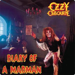Ozzy Osbourne:Diary of a Madman ~自分が他と異なるのは知っている~