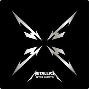 Metallica:Beyond Magnetic ~補足ではなくその山を超えていく~