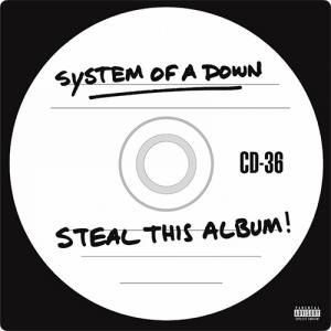 System of a Down:Steal This Album! ~盗まれたのは本物じゃない~