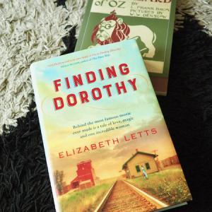 「ドロシーの物語」が時代を超えて愛される理由 Finding  Dorothy (Elizabeth Letts)