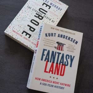 欧米の過去、そして現在を知るためのノンフィクション2冊 「西洋の自死」「ファンタジーランド」