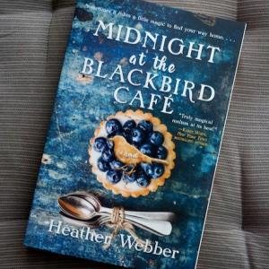 おいしいパイに魔法はいらない……。Midnight at the Blackbird Café (Heather Webber)
