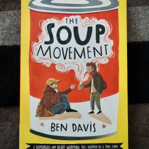 人に優しくしたくなる、そして今すぐ行動したくなる本 The Soup Movement (Ben Davis)