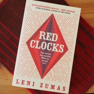 Red Clocks (Leni Zumas)