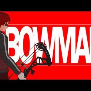 【BOWMAN/VRアーチェリー】帰ってきたBOWMAN【天開司/にじさんじネットワーク】
