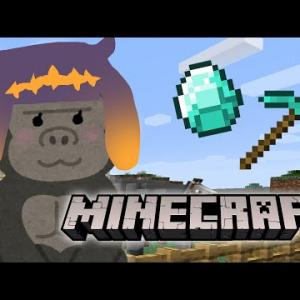 【Minecraft】Just Keep Digging