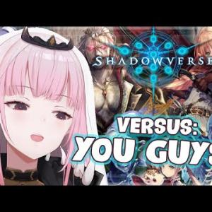 【SHADOWVERSE SUNDAY】VERSUS… You Guys?! Let Our Battles COMMENCE. #HololiveEnglish