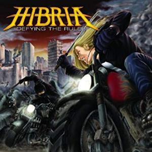 ヘヴィメタル「HIBRIA:DEFYING THE RULES」