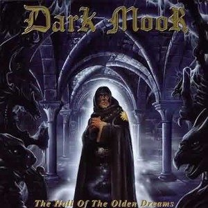 ヘヴィメタル「DARK MOOR:THE HALL OF THE OLDEN DREAMS」