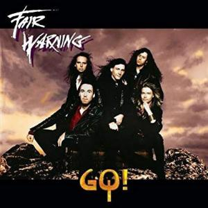 ハードロック「FAIR WARNING:GO!」