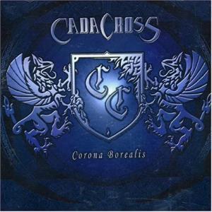 ヘヴィメタル「CADACROSS:CORONA BOREALIS」