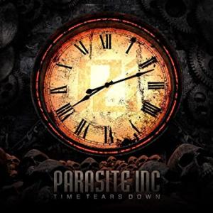 ヘヴィメタル「PARASITE INC.:TIME TEARS DOWN」