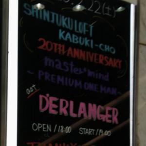 2020/2/22(土) 新宿LOFT《master+mind present ~PREMIUM ONE MAN~》『D'ERLANGER』