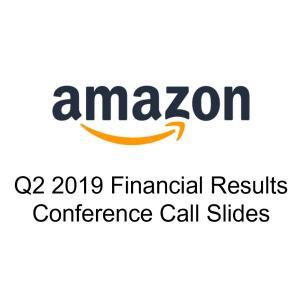 アマゾンのQ2決算を分析、常にフリーキャッシュフロー最大化を目指す企業姿勢は高評価【2019年7月第4週】