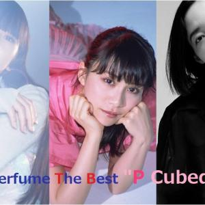"""「Perfume The Best""""P Cubed""""」"""