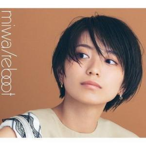 <CD>miwa 『miwa – Reboot』& 『miwa – miwa THE BEST』