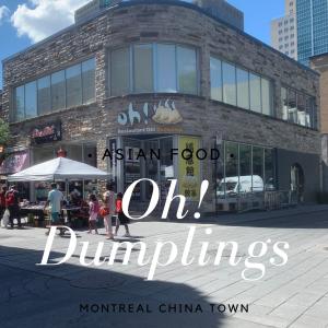 【モントリオール】チャイナタウンのOh! Dumplings【レストラン】