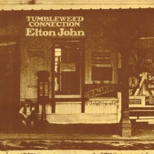 エルトン・ジョンの3枚目のアルバム『Tumbleweed Connection』はこれからも聴き飽きることがないと思う