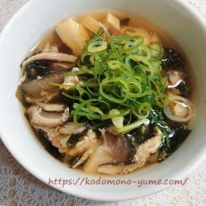 メレンゲの気持ちで紹介!鶏肉とたけのこ・わかめのスープ【Atsushiさんの魔法の楽やせレンチンスープ】