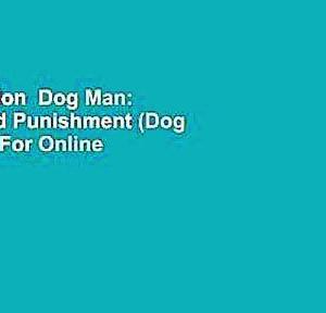 【犬猫動物動画まとめ】Full version  Dog Man: Grime and Punishment (Dog Man, #9)  For Online