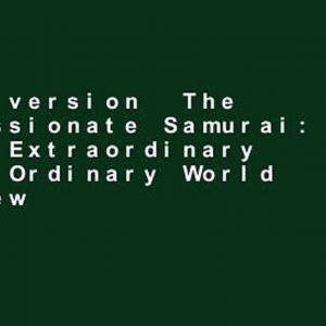 【犬猫動物動画まとめ】Full version  The Compassionate Samurai: Being Extraordinary in an Ordinary World  Review