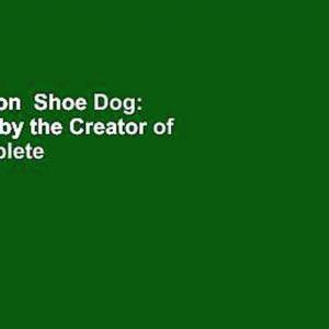 【犬猫動物動画まとめ】Full version  Shoe Dog: A Memoir by the Creator of Nike Complete