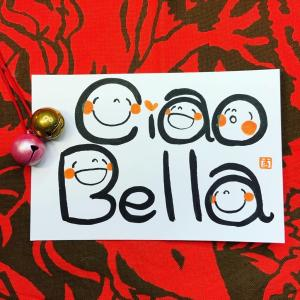 Ciao Bella (チャオ ベッラ)