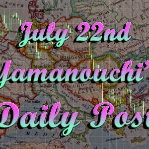 7月22日週明けの月曜日はほぼ横並びの相場