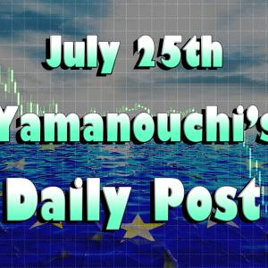 7月25日の環境認識から読む狙い目は?