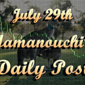 7月29日週明け月曜日の本日の考察と狙い目は…?