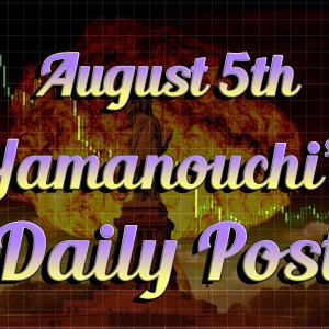 8月5日週明けからドル円相場が大荒れ。