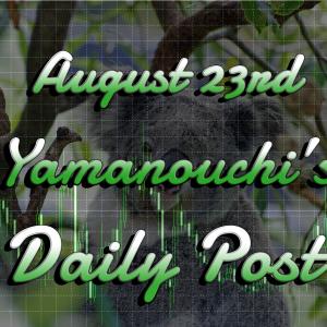 8月23日あっという間の週末!本日の通貨強弱と米国の指標に注意