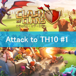 【Clash of Clans TH10】Golem-pigriders Attack to TH10 by GT