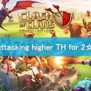 【COC No.7 TH10】How to Attack higher TH for 2 Stars