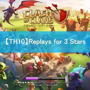 【COC No.12】TH10 Laloon & GoHo Replays for 3 Stars