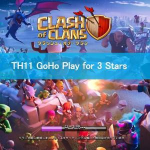 【COC TH11】GoHo Play for 3 Stars No.13