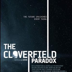 【クローバーフィールド・パラドックス】驚愕のラストシーンに息を呑む…