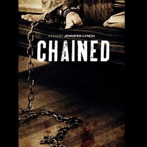 【チェインド Chained】ショッキングな結末に心が締め付けられる…スリラー映画感想
