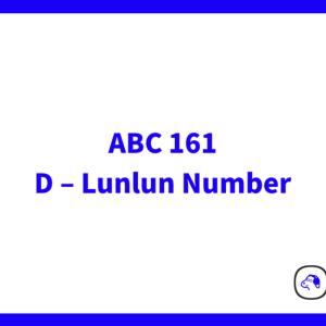 【Python3】 AtCoder Beginner Contest 161 D – Lunlun Number